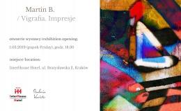 Martin B. Vigrafie. Impresje - wystawa